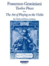 Francesco Saverio Geminiani - 12 Pieces from The Art of playing on the Violin op. 9 - Partition - di-arezzo.fr