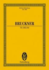 Te Deum Anton Bruckner Partition Petit format - laflutedepan.com