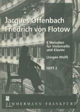 Offenbach Jacques / Flotow Friedrich von - 6 Melodien para Violoncello und Klavier, Heft 2 - Partitura - di-arezzo.es