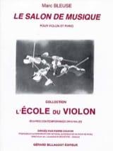 Le Salon de musique Marc Bleuse Partition Violon - laflutedepan.com