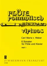 Carl Maria von Weber - 6 Sonaten - Heft 1 - Flöte Klavier - Partition - di-arezzo.fr