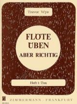 Flöte Uben Aber Richtig – Heft 1 Trevor Wye Partition laflutedepan.com