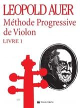 Méthode Progressive de Violon Volume 1 Léopold Auer laflutedepan.com