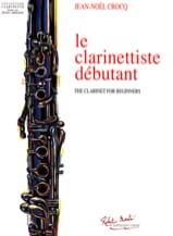 Jean-Noël Crocq - The Beginner Clarinetist - Sheet Music - di-arezzo.com