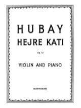 Jenö Hubay - Hejre Kati op. 32 n° 4 – Violon - Partition - di-arezzo.fr