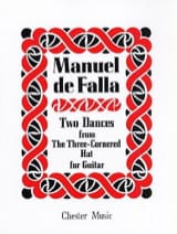 Manuel de Falla - 2 Dances from The three-cornered hat - Guitar - Partition - di-arezzo.fr