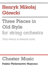 Henryk Mikolaj Gorecki - 3 Pieces in old style – Score - Partition - di-arezzo.fr