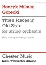 Henryk Mikolaj Gorecki - 3 Pieces in old style - Score - Partition - di-arezzo.fr
