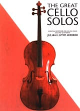 The great cello solos Webber Julian Lloyd Partition laflutedepan.com