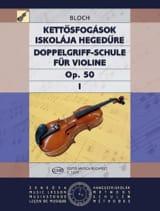 Doppelgriff-Schule op. 50 - Bd. 1 Jozsef Bloch laflutedepan.com