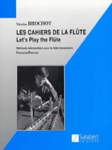 Les Cahiers de la Flûte Volume 1 - Nicolas Brochot - laflutedepan.com