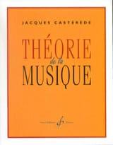 Théorie de la Musique - Jacques Castérède - laflutedepan.com