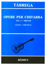 Francisco Tarrega - Opere per chitarra - Volume 1: Preludi - Sheet Music - di-arezzo.co.uk