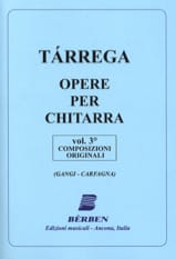 Francisco Tarrega - Opere per Chitarra Volume 3: Composing Originali - Sheet Music - di-arezzo.co.uk