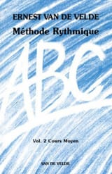 VAN DE VELDE - Méthode Rythmique ABC - Volume 2 - Partition - di-arezzo.fr