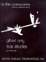 3 Etudes - Flûte Gilbert Amy Partition laflutedepan.com