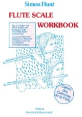 Simon Hunt - Flute Scale Workbook - Sheet Music - di-arezzo.co.uk