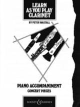 Peter Wastall - Learn as you play clarinet – Piano acc. - Partition - di-arezzo.fr