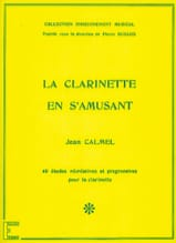 Jean Calmel - The Clarinet having fun - Sheet Music - di-arezzo.com
