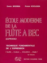 Brebbia Daniel / Koclejda Pierre - Modern School of the Soprano Recorder Volume 1 - Sheet Music - di-arezzo.co.uk