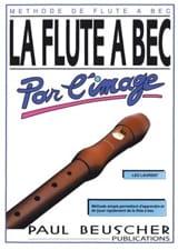 La flute à bec par l'image - Léo Laurent - laflutedepan.com