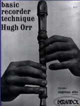Basic recorder technique - Volume 1 alto Hugh Orr laflutedepan