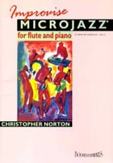 Christopher Norton - Improvise Microjazz for Flute - Flute piano - Partition - di-arezzo.fr