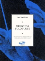 Music for solo Flute Trevor Wye Partition laflutedepan.com