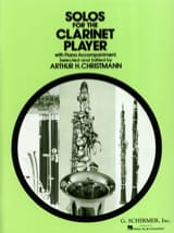 Solos for the clarinet player Arthur H. Christmann laflutedepan.com