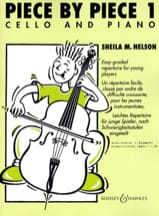 Sheila M. Nelson - Piece By Piece Cello Volume 1 - Partition - di-arezzo.fr