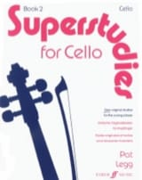 Pat Legg - Superstudies, Volume 2 – Cello - Partition - di-arezzo.fr