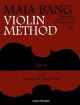 Violin Method - Volume 6 Maia Bang Partition Violon - laflutedepan.com