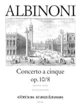 Tomaso Albinoni - Concerto a cinque op. 10/8 – Conducteur - Partition - di-arezzo.fr