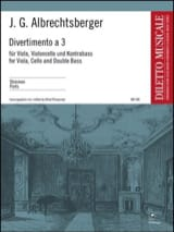 Johann Georg Albrechtsberger - Divertimento a tre in F - Viola Cello Kontrabass - Stimmen - Partition - di-arezzo.fr