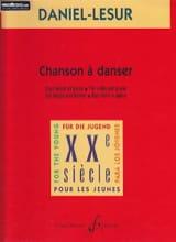 Daniel-Lesur - Chanson à danser - Partition - di-arezzo.fr