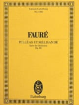 Gabriel Fauré - Pelleas and Melisande, op. 80 - Sheet Music - di-arezzo.com