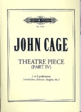 Theatre Pieces – Part 4 - John Cage - Partition - laflutedepan.com