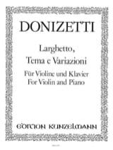 Gaetano Donizetti - Larghetto, Tema e variazioni - Partition - di-arezzo.fr