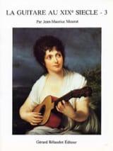 Jean-Maurice Mourat - La guitare au 19ème siècle - Volume 3 - Partition - di-arezzo.fr