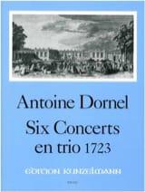 Antoine Dornel - 6 concerti in trio (1723) - 2 Melodieinstrumente u. Bc - Stimmen Partitur - Partitura - di-arezzo.it