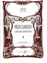 Pièces Classiques Volume 4 Partition Violon - laflutedepan.com
