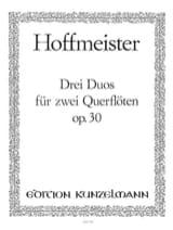 Franz Anton Hoffmeister - 3 Duos op. 30 - 2 Flöten - Partition - di-arezzo.fr