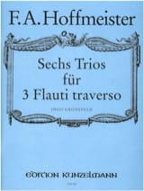 Franz Anton Hoffmeister - 6 Trios – 3 Flöten - Partition - di-arezzo.fr