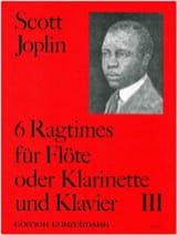 Scott Joplin - 6 Ragtimes Bd. 3 - Flöte o. Klarinette Klavier - Partition - di-arezzo.fr
