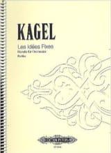 Les idées fixes - Partitur Mauricio Kagel Partition laflutedepan.com