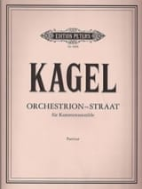 Mauricio Kagel - Orchestrion-Straat – Partitur - Partition - di-arezzo.fr