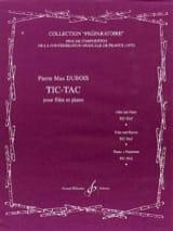 Tic-Tac - Pierre-Max Dubois - Partition - laflutedepan.com