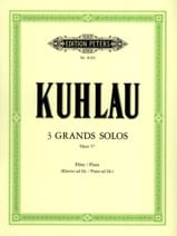 Friedrich Kuhlau - 3 Large solos op. 57 - Sheet Music - di-arezzo.co.uk