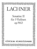 Sonatine op. 90 n° 2 Ignaz Lachner Partition Violon - laflutedepan.com