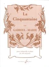 La cinquantaine – Cello Gabriel-Marie Partition laflutedepan.com